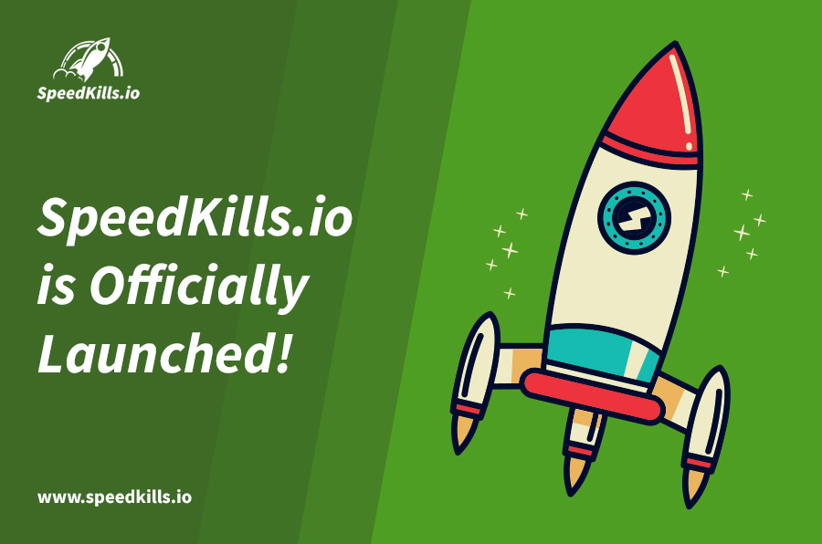 SpeedKills.io is Officially Launched!