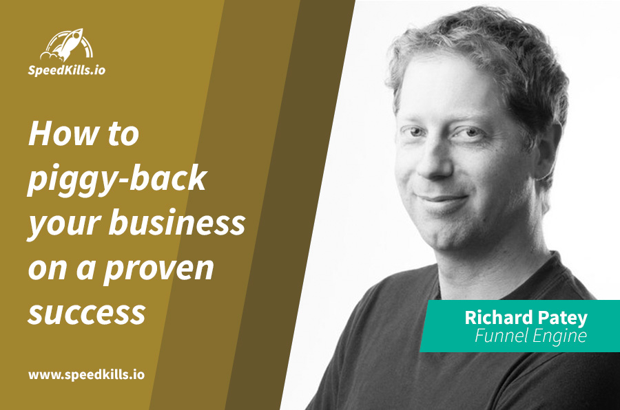 How Richard Patey Built His Entire Business on Top of ClickFunnels