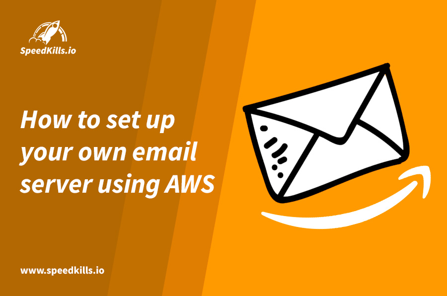 How to set up your own email server using AWS